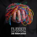 Rubber Deception (Joe Rindfleisch) en français - Téléchargement immédiat