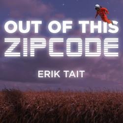 Out of this zipcode (Erik Tait) en français - Téléchargement immédiat