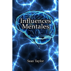 Influences mentales - Sean Taylor