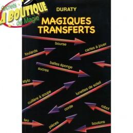 Magiques transferts - Duraty
